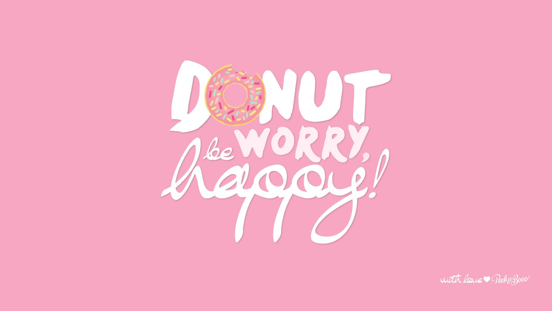 Nouveau Fond D Ecran Donut Worry Be Happy Peek A Booo
